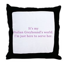 Italian Greyhound world Throw Pillow