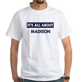 All about MADISON Shirt