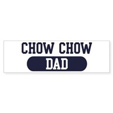 Chow Chow Dad Bumper Bumper Sticker