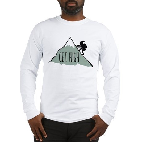 Get High: Mountain Climbing Long Sleeve T-Shirt