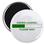 DISHES LOADING... Magnet