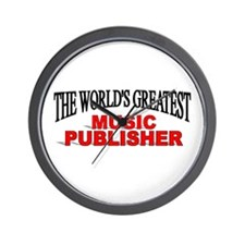 """The World's Greatest Music Publisher"" Wall Clock"
