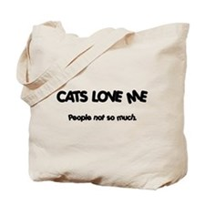 Cats Love Me Tote Bag