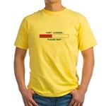 FART LOADING... Yellow T-Shirt