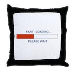 FART LOADING... Throw Pillow