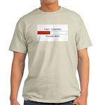 FART LOADING... Light T-Shirt