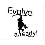 Evolve already Monkey Small Poster