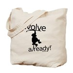 Evolve already Monkey Tote Bag