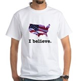 I Believe in America Shirt
