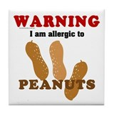 Allergic To Peanuts Tile Coaster