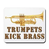 Trumpets Kick Brass Mousepad