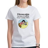 Fibromyalgia Tired Woman Tee