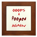 Oops I Pooped Again Framed Tile