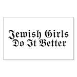 Jewish Girls Do it Better Rectangle Sticker