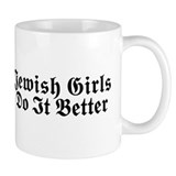 Jewish Girls Do it Better Coffee Mug
