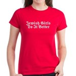 Jewish Girls Do it Better Women's Dark T-Shirt