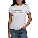 Redheads Do It Better Women's T-Shirt