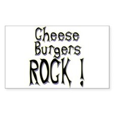 Cheese Burgers Rock ! Rectangle Decal