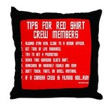 Tips For Red Shirt Crew Membe Throw Pillow