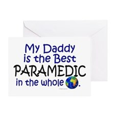 Best Paramedic In The World (Daddy) Greeting Card
