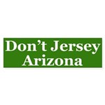 Don't Jersey Arizona (bumper sticker)