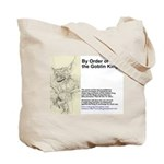 By Order fo the Goblin King Tote Bag