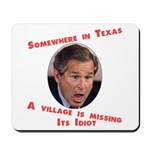 Somewhere in Texas a Village  Mousepad