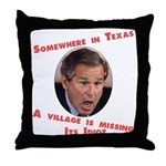 Somewhere in Texas a Village  Throw Pillow