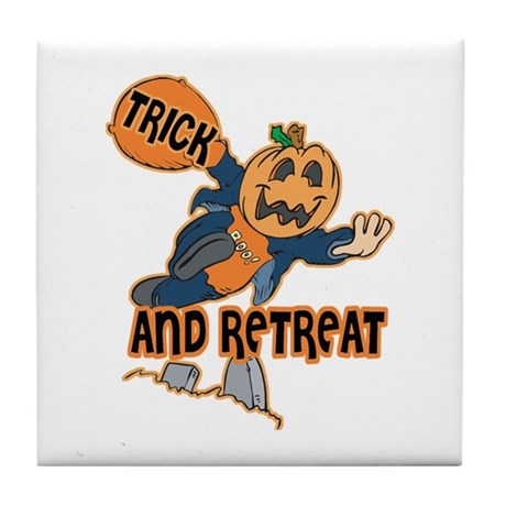 Trick and Retreat Tile Coaster