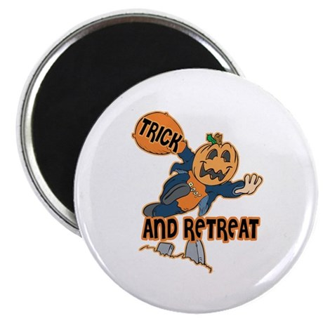 "Trick and Retreat 2.25"" Magnet (100 pack)"