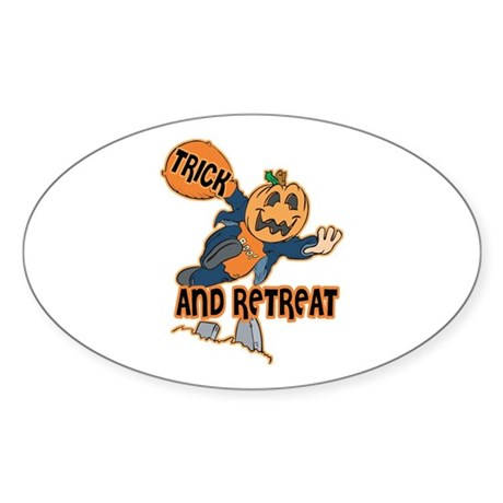 Trick and Retreat Oval Sticker