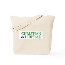 Christian and Liberal Tote Bag