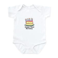 Happy 73rd Birthday Infant Bodysuit