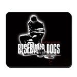 Lend Me Your Ear Reservoir Dogs Mousepad