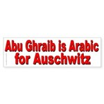 Abu Ghraib ( Iraq ) is Arabic for Auschwitz Sticke