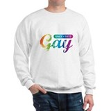Gay Since 1972 Sweatshirt