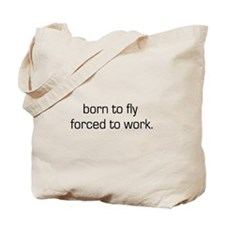 Born To Fly Tote Bag