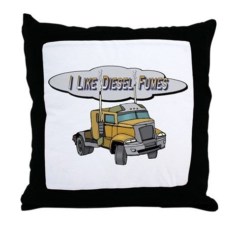 I like Diesel fumes Throw Pillow