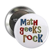"Math Geeks Rock Nerd Humor 2.25"" Button (100 pack)"