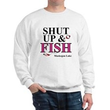 Shut Up & Fish Sweatshirt
