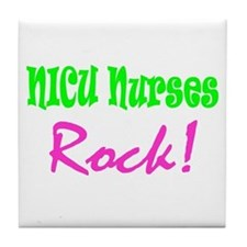 NICU Nurses Rock! Tile Coaster