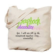 Scrapbook Mentality #374 Tote Bag