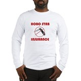 Hobo Stab Insurance Long Sleeve T-Shirt