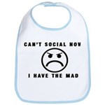 Can't Social Now, I Have The Bib