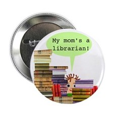 Librarian Mom Button