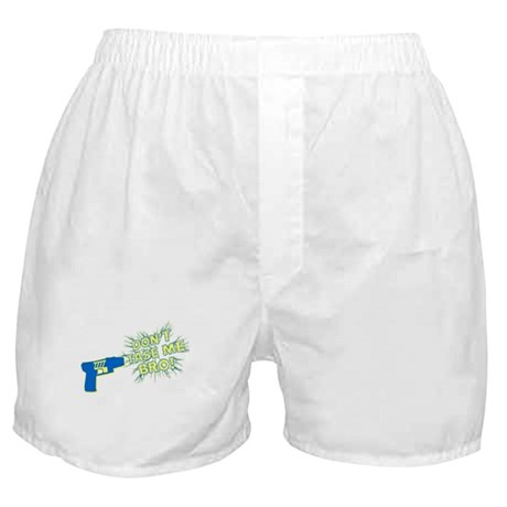 Don't Tase Me Bro! Boxer Shorts