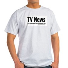 TV News, One step... looney bin Ash Grey T-Shirt