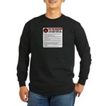 USMC Too Long? Long Sleeve Dark T-Shirt