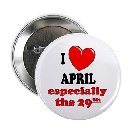 "April 29th 2.25"" Button (10 pack)"
