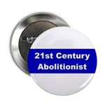 21st Century Abolitionist Button